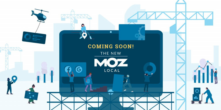The New Moz Local Is on Its Way!