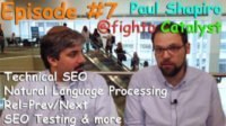 Video: Catalyst's Paul Shapiro on going beyond technical SEO